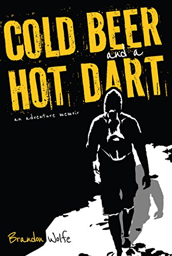 Cold Beer And A Hot Dart by Brandon Wolfe ebook deal