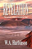 img - for Revelation: The epic novel about Israel and its magical future book / textbook / text book