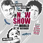 The Now Show Book of World Records | Steve Punt,Hugh Dennis,Jon Holmes