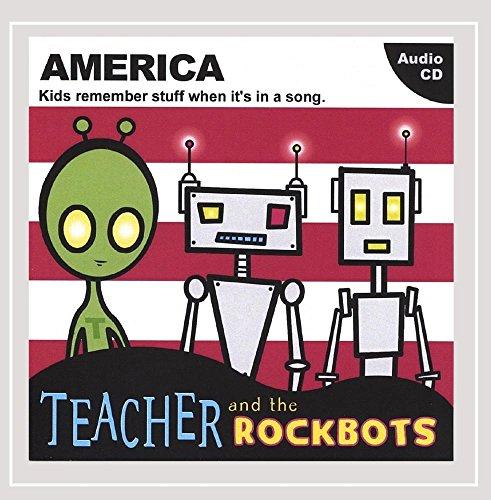 CD : TEACHER AND THE ROCKBOTS - America