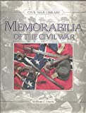 Memorabilia of the Civil War (0792455584) by Davis, William C.