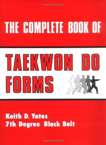 The Complete Book Of Taekwon Do Forms PDF