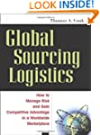 Global Sourcing Logistics: How to Man...