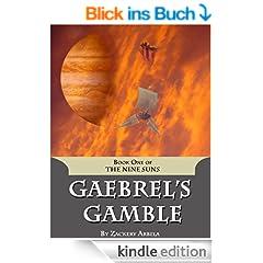 Gaebrel's Gamble: An Epic Fantasy Adventure (The Nine Suns Book 1) (English Edition)