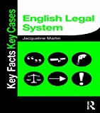 English Legal System (Key Facts Key Cases)