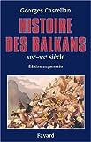 HISTOIRE DES BALKANS. : XIVème-XXème siècle