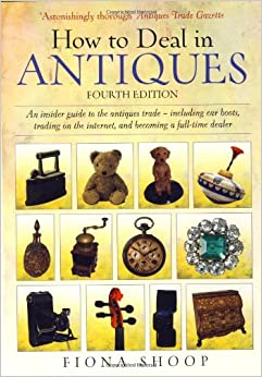 how to deal in antiques an insider guide to the antiques trade including car boots trading. Black Bedroom Furniture Sets. Home Design Ideas