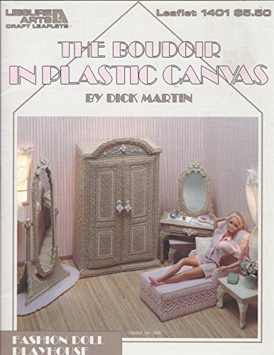 The Boudoir in Plastic Canvas (fashion Doll Playhouse Book 3) PDF
