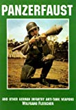 img - for Panzerfaust: And Other German Infantry Anti-Tank Weapons (Schiffer Military Aviation History) book / textbook / text book