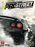 Need for Speed: Pro Street Official Game Guide (Prima Official Game Guides) Prima Development