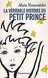 La v�ritable histoire du Petit Prince