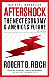 img - for Aftershock: The Next Economy and America's Future book / textbook / text book