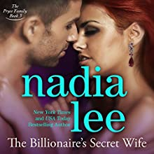 The Billionaire's Secret Wife: The Pryce Family, Book 3 Audiobook by Nadia Lee Narrated by Kirsten Leigh