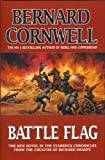Battle Flag The Starbuck Chronicles Volume Three (0002244721) by Bernard Cornwell