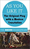 Image of As You Like It (The Modern Shakespeare: The Original Play with a Modern Translation)