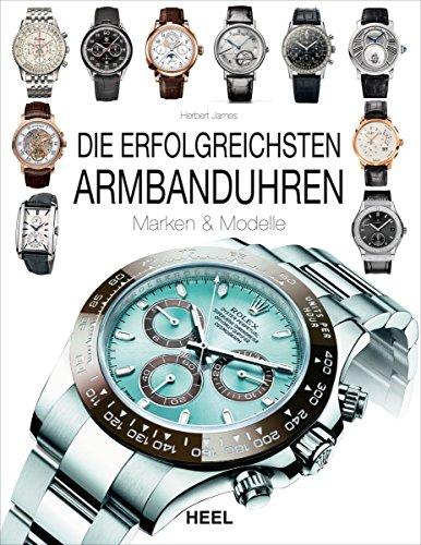 die-erfolgreichsten-armbanduhren-marken-modelle-german-edition