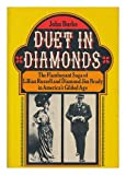 Duet In Diamonds the Flamboyant Saga Of Lillian Russell and Diamond Jim Brady in America's Gilded Age (0399109064) by Burke, John