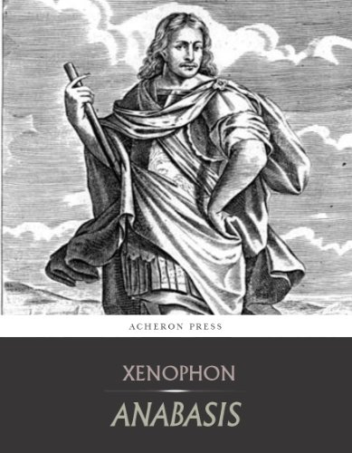 Xenophon - The Anabasis