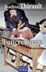 A l'encre bleue par Thirault