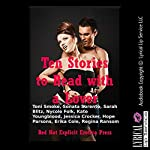 Ten Stories to Read with a Lover: Ten Explicit Erotica Stories | Toni Smoke,Sonata Sorento,Sarah Blitz,Nycole Folk,Kate Youngblood,Jessica Crocker,Hope Parsons