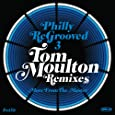 Philly Re-Grooved 3: The Tom Moulton Remixes