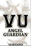 VU Angel Guardian (Book Three in the Vampire University Series)