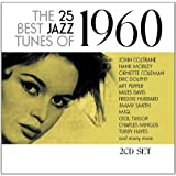 The 25 Best Jazz Tunes Of 1960 (2cd)by Various Artists
