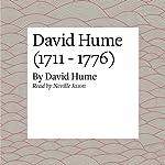 David Hume (1711 - 1776)   David Hume