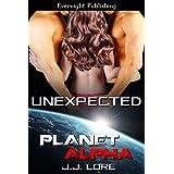 Unexpected (Planet Alpha) ~ J.J. Lore