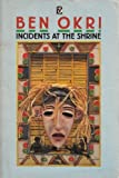 Incidents at the Shrine (Flamingo) (0006542301) by Okri, Ben