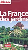 echange, troc Jean-Paul Labourdette, Dominique Auzias - La France des jardins