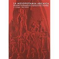 La Mesopotamia arcaica (Textos (akal))