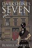Beyond Bleeker Hill (Darkshines Seven Book 1)