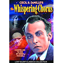 Whispering Chorus 1918-Silent