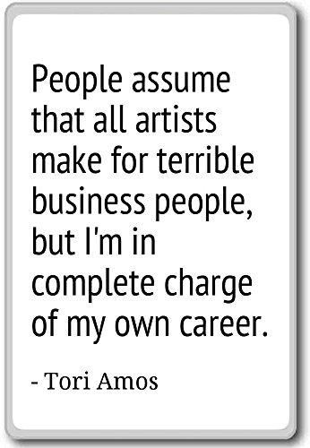people-assume-that-all-artists-make-for-terrible-tori-amos-quotes-fridge-magnet-white