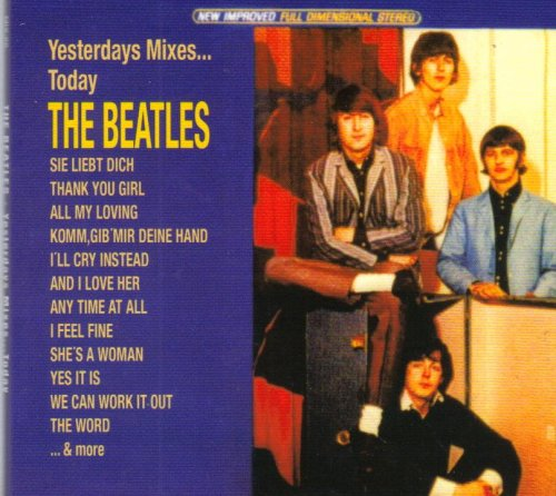 The Beatles - Yesterdays Mixes Today [Import] - Zortam Music