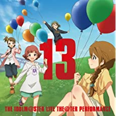 THE IDOLM@STER LIVE THE@TER PERFORMANCE 13 ...