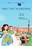 Molly and the Magic Suitcase: Molly Goes to Barcelona (Volume 2)