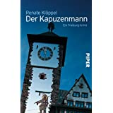 Der Kapuzenmann: Ein Freiburg-Krimivon &#34;Renate Klppel&#34;