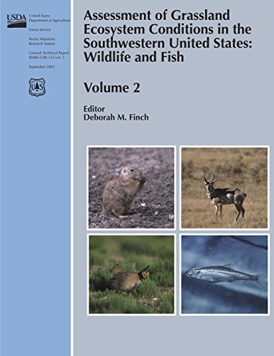 Assessment of Grassland Ecosystem Conditions in the Southwestern United States:  Wildlife and Fish (Volume 2)