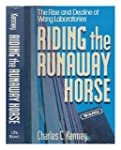 Riding the Runaway Horse: The Rise an...