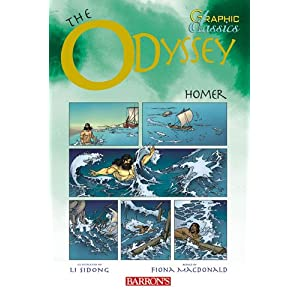 The Odyssey (Barron's Graphic Classics) Fiona Macdonald, Homer and Penko Gelev