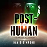 Post-Human: Post-Human Series, Book 2