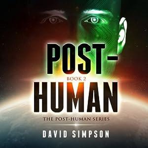 Post-Human: Post-Human Series, Book 2 | [David Simpson]