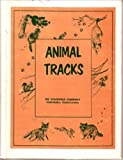 img - for Animal Tracks: The Standard Guide for Identification and Characteristics book / textbook / text book