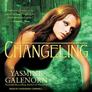 Changeling: Otherworld, Book 2 | [Yasmine Galenorn]