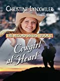 Cowgirl at Heart (Thorndike Christian Romance)
