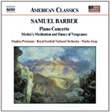 Image of Samuel Barber: Piano Concerto; Medea&#039;s Meditation and Dance of Vengeance
