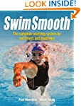 Swim Smooth: Improve your Swimming Te...