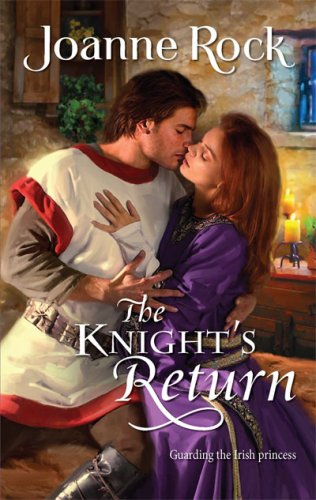 The Knight's Return (Harlequin Historical Series), JOANNE ROCK
